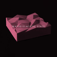 Mystic State - WAVE010