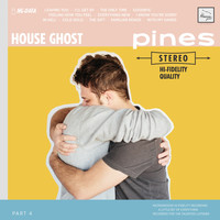 House Ghost - Pines