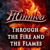 Minniva - Through The Fire And The Flames