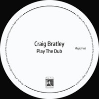Craig Bratley - Play the Dub (Instrumental)