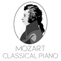 Wolfgang Amadeus Mozart - Mozart Classical Piano