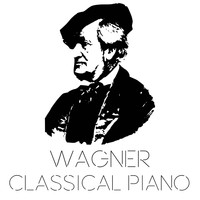 Richard Wagner - Wagner Classical Piano