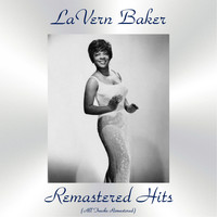 LaVern Baker - Remastered Hits (All Tracks Remastered)