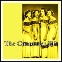 The Chordettes - The Chordettes EP