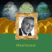 Mantovani - Our Starlet