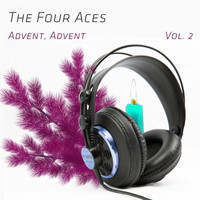 The Four Aces - Advent, Advent Vol. 2