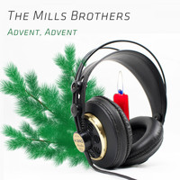 The Mills Brothers - Advent, Advent