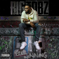 Big Tobz - Still Winning