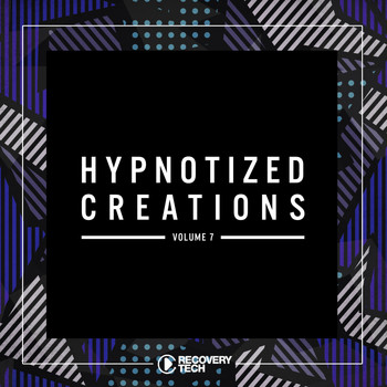 Various Artists - Hypnotized Creations, Vol. 7
