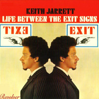 Keith Jarrett - Life Between The Exit Signs