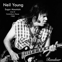 Neil Young - Sugar Mountain (Live At Canterbury House 1968)