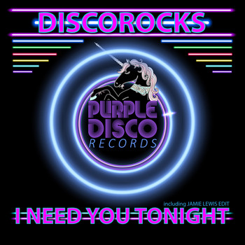 DiscoRocks - I Need You Tonight