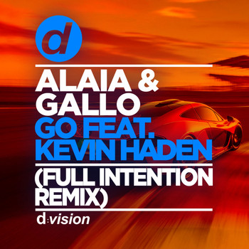 Alaia & Gallo - Go (Full Intention Remix Edit)