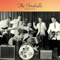 The Fireballs - The Fireballs (Remastered 2018)