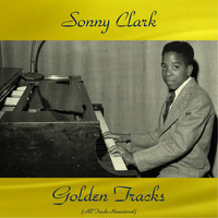 Sonny Clark - Sonny Clark Golden Tracks (All Tracks Remastered)