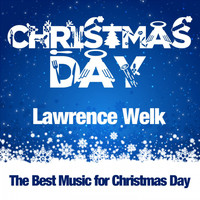 Lawrence Welk - Christmas Day