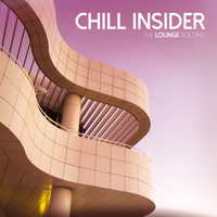 Chill Insider - The Lounge Building