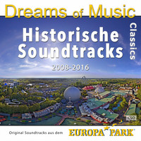 CSO - Dreams of Music Classics 2008-2016 - Original Soundtracks aus dem Europa-Park