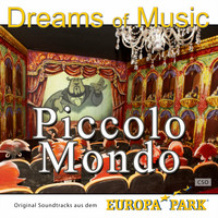 CSO - Dreams of Music - Piccolo mondo - Original Soundtracks aus dem Europa-Park