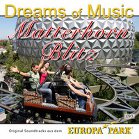 CSO - Dreams of Music - Matterhorn Blitz - Original Soundtrack aus dem Europa-Park