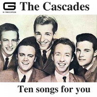 The Cascades - Ten songs for you