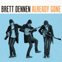 Brett Dennen - Already Gone