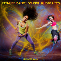 SCHMITTI - Fitness Dance School Music Hits