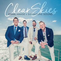 Ernie Haase & Signature Sound - Clear Skies