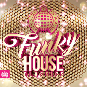 Various Artists - Funky House Classics - Ministry of Sound