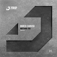Mirco Caruso - Watching You