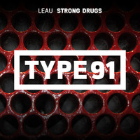 Leau - Strong Drugs
