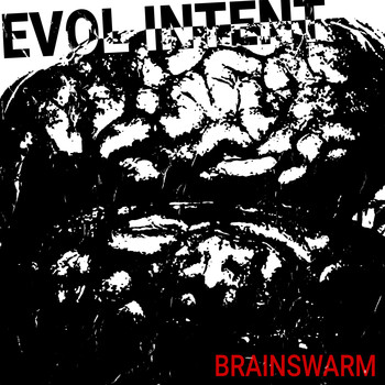 Evol Intent - Brainswarm