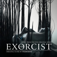 Tyler Bates - The Exorcist (The Fox Original Series Soundtrack)