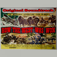 "Alfred Newman - How the West Was Won Medley: Main Title / Shenandoah / Overture / This Is The West / Cleve Van Valen / River Pirates / Stalking And Killing / Raise A Ruckus Tonight / Cheyennes / Entr'acte / The Pony Express / Zeb And Jethro / Celebration / Finale Ultimo (From ""How the West Was Won"" Original Soundtrack)"