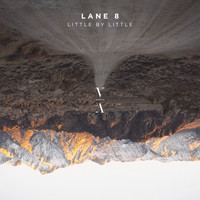 Lane 8 - Little by Little
