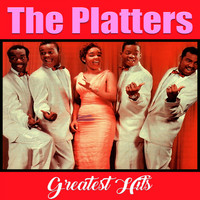 The Platters - Greatest Hits, The Platters