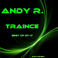 Andy R. - Traince: Best of 97-17