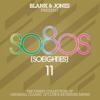 Blank & Jones - So80S (So Eighties), Vol. 11 (Presented by Blank & Jones)