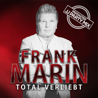 Frank Marin - Total verliebt (Mixmaster JJ Party Mix)