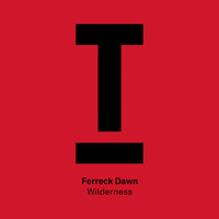 Ferreck Dawn - Wilderness