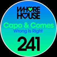 Capo & Comes - Wrong Is Right