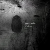 Marco Bailey - Thorn - EP