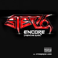 Stevo - Encore (Frenchie Rude) (Explicit)