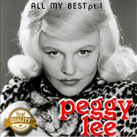 Peggy Lee - All my Best, Pt. 1