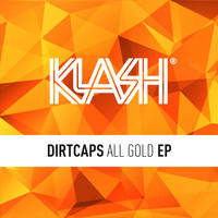 Dirtcaps - All Gold EP