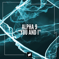 Alpha 9 - You and I