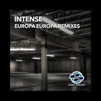 Intense - Europa Europa Remixes