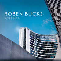 Roben Bucks - Upstairs