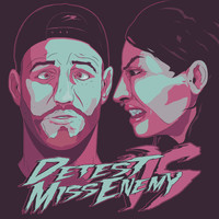 Detest and Miss Enemy - Don't Fuck Up The Culture EP