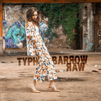 Typh Barrow - Raw (Deluxe Edition)